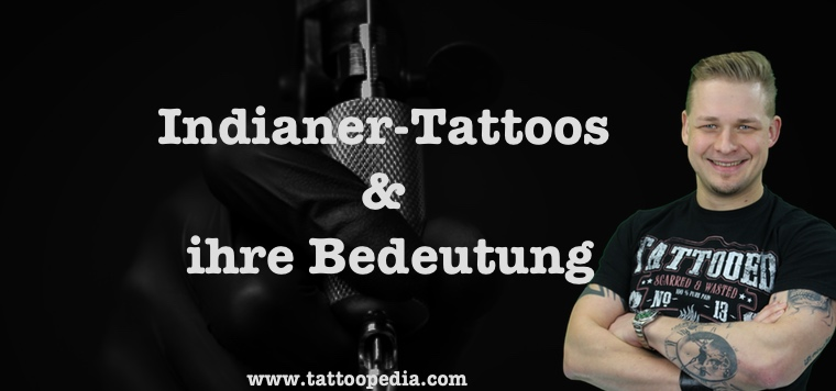 indianer tattoos und ihre bedeutung was du wissen solltest. Black Bedroom Furniture Sets. Home Design Ideas